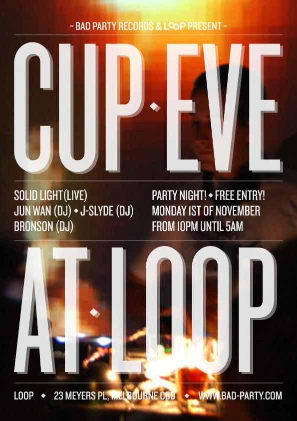 Cup Eve at Loop