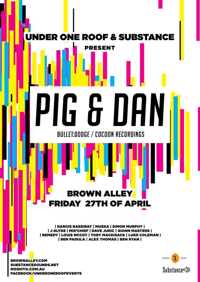Pig & Dan at Brown Alley 27th April