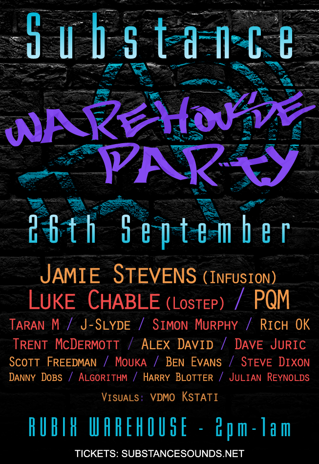 Substance Warehouse Party - 26th Sept 2015